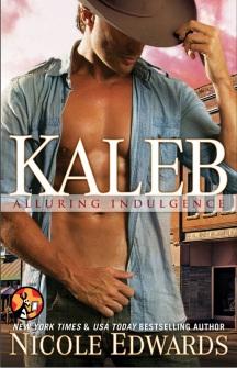 Kaleb (Alluring Indulgence Book 1) [Kindle Edition]